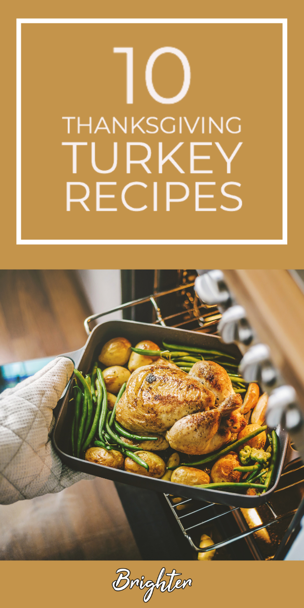 10 Thanksgiving Turkey Recipes Perfect For Dinner Recipes Thanksgiving Dinner Turkey Recipes