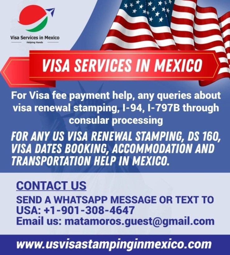 Need Help For H1b Visa Stamping Then Us Visa Stamping In Mexico