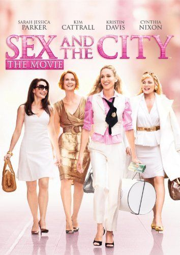 Sex and the City: The Movie.....reminds me of my Meagan-I love and miss you sweet angel