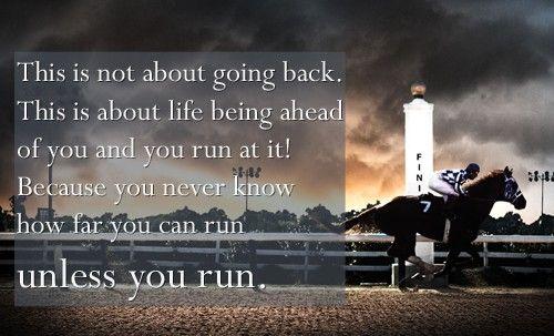Secretariat Quote  In Everything  Life, Running  Horses -2385