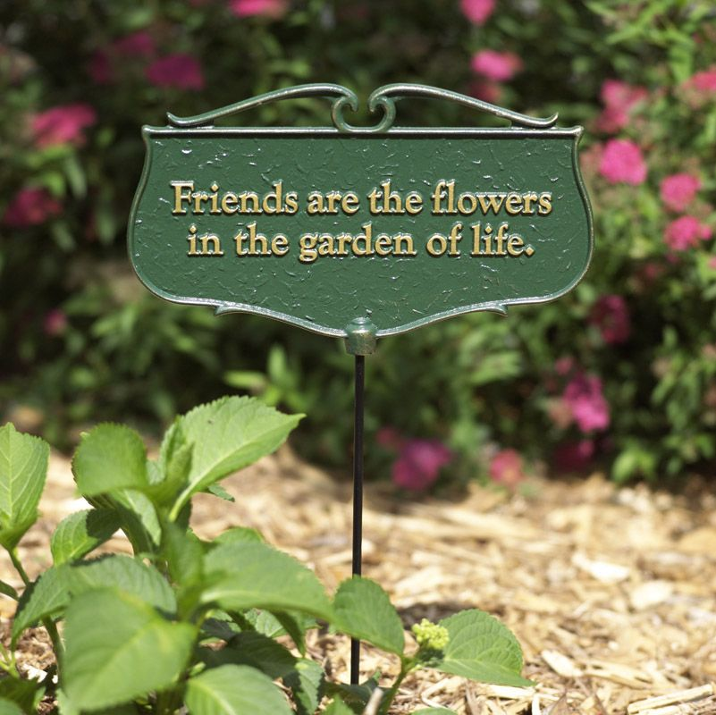 Garden Sign Friends Are The Flowers In The Garden Of Life