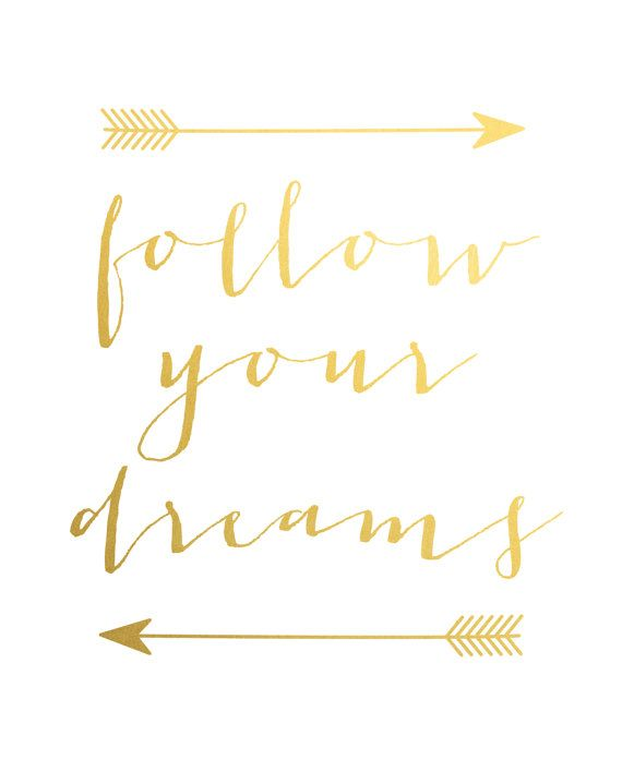 Gold Foil Print, Quotes, Poster, Gold Wall Art, Follow