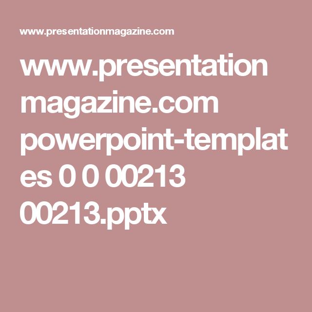 www.presentationmagazine.com powerpoint-templates 0 0 00213 00213.pptx