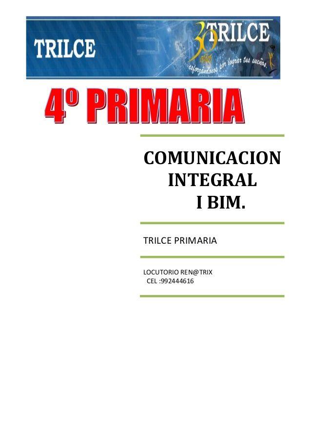 COMUNICACION INTEGRAL I BIM. TRILCE PRIMARIA LOCUTORIO REN ...