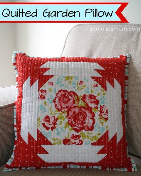 Quilted Garden Pillow Tutorial Pillows Pinterest Riley blake