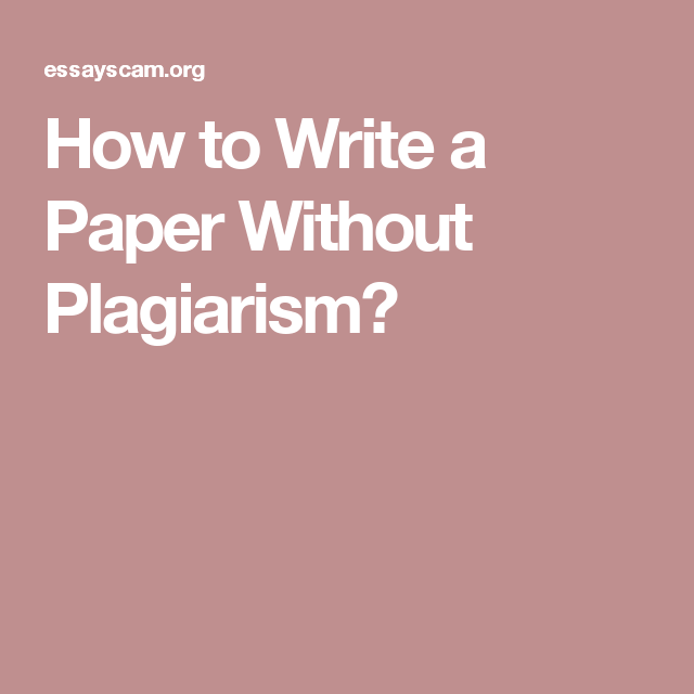 Write my essay without plagiarism