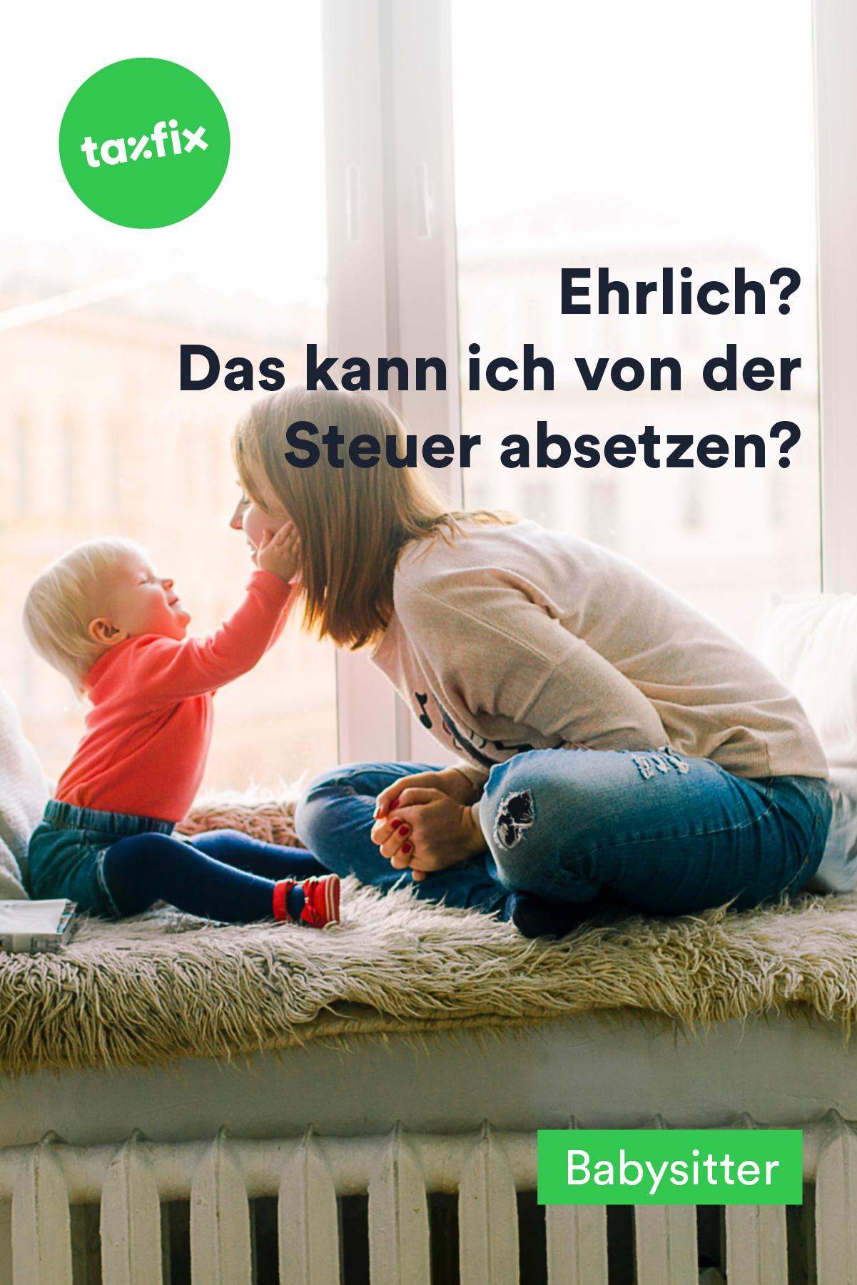 Die Kosten Fur Den Babysitter Kannst Du Von Der Steuer Absetzen Ja Das Ist Richtig Kinderbetreu Steuererklarung Online Steuererklarung Tipps Steuererklarung