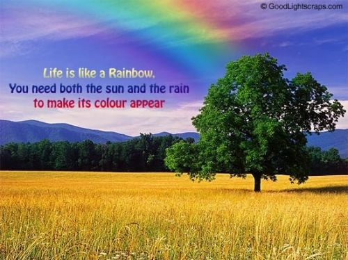 rainbow life quotes on friends – sun and rain involve for color ...
