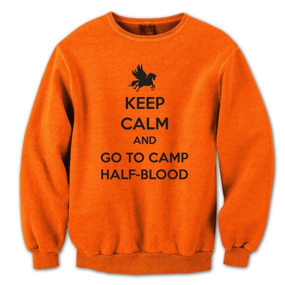 Keep Calm And Go To CAMP HALF-BLOOD - funny cool half blood halfblood new york percy jackson new shirt - Mens Orange Crewneck Sweatshirt 949