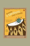 Quando il Tamburo Creò il Mondo  Conoscere, costruire, suonare gli strumenti musicali africani  di Franchini Vittorio  Editore: MC Editrice