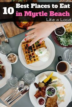 10 Best Places To Eat In Myrtle Beach Like A Local