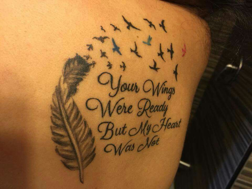 Your wings were ready but my heart was not tattoo idea