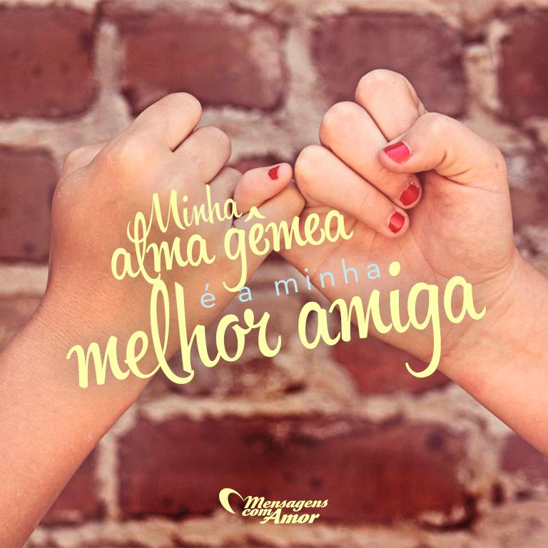 Mensagens De Amor Para Melhor Amiga Amizade Pinterest Friends