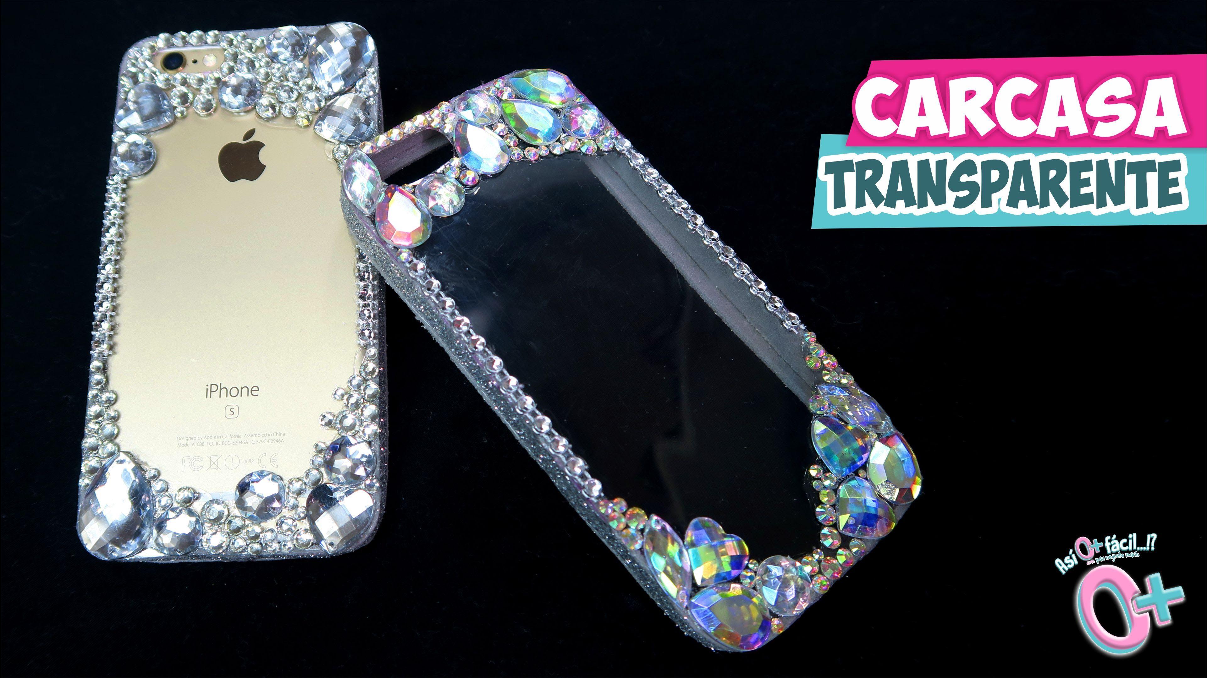 ccf89ed5015 DIY✓ FUNDAS TRANSPARENTES CASERAS con CRISTALES☆Así o más fácil ...