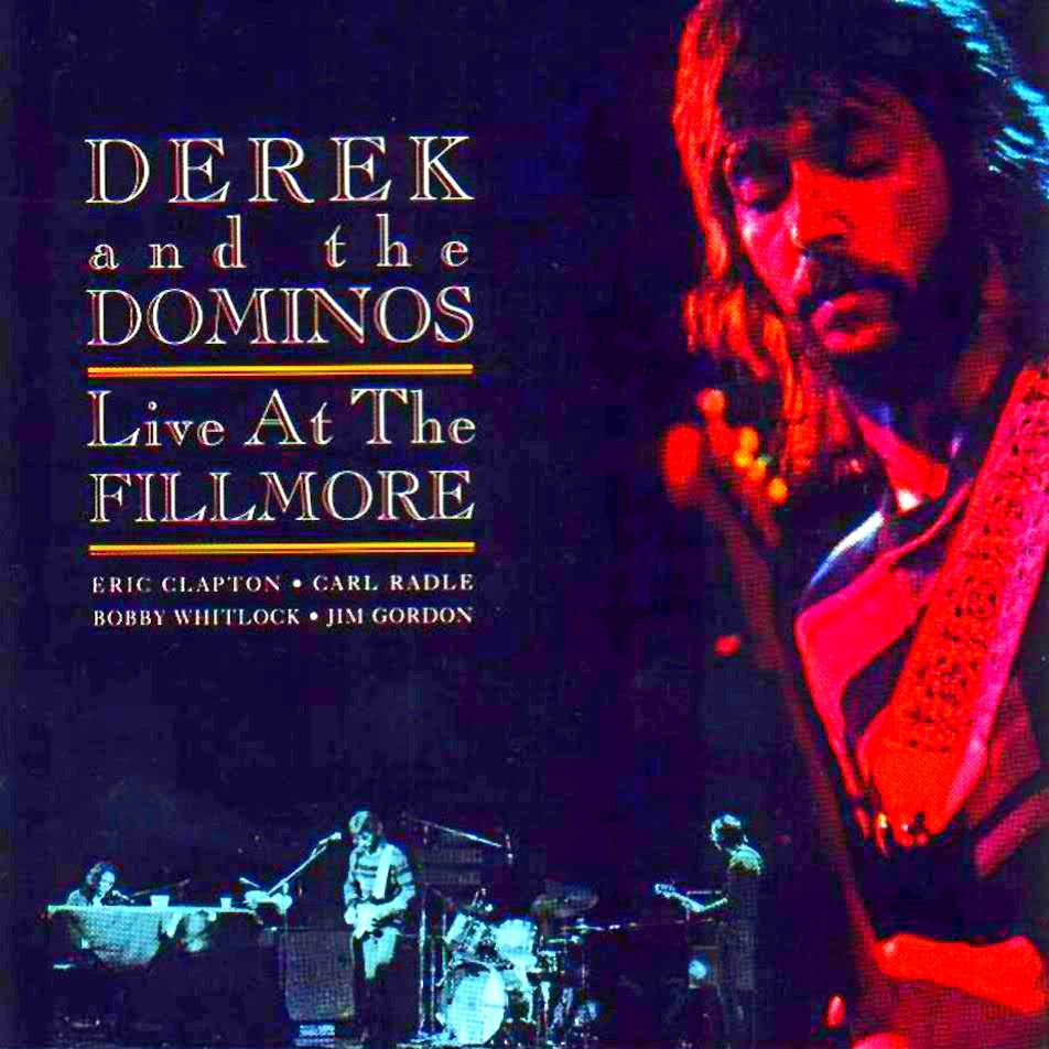 Derek and the Dominos: Live at the Fillmore, octubre 1970  | Album