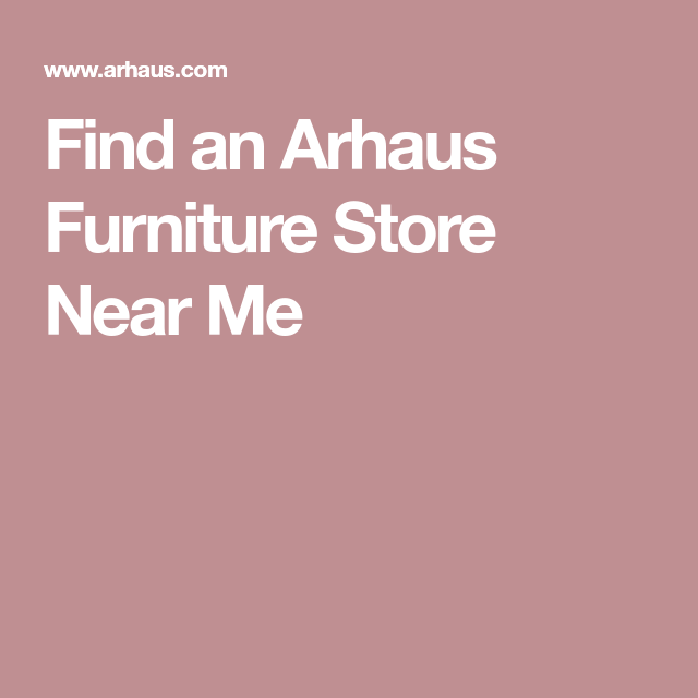 Best Find An Arhaus Furniture Store Near Me Living Room 400 x 300