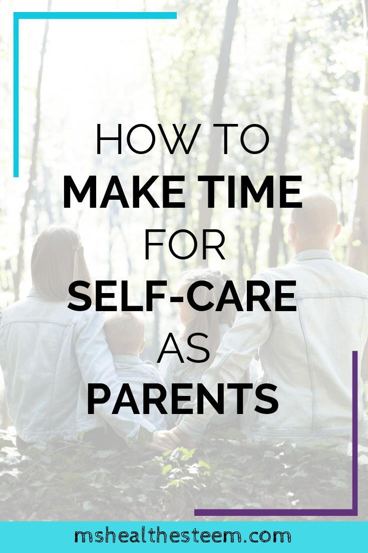 So nehmen Sie sich als Eltern Zeit für sich selbst | Frau Health-Esteen   – Self-Care
