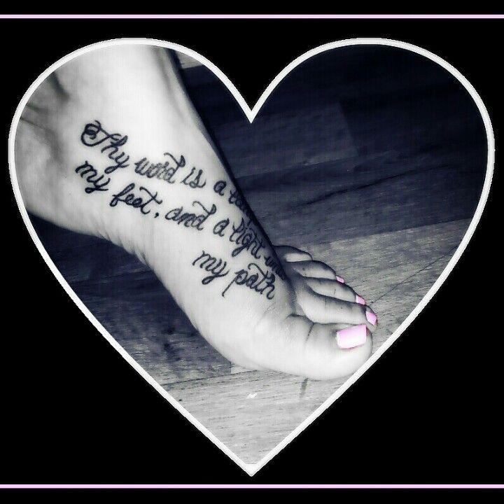 "Psalm 119:105 ""Thy word is a lamp unto my feet ..."