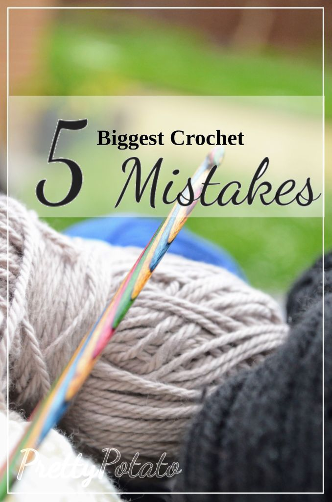 5 Biggest Beginner Crochet Mistakes #crochettutorial