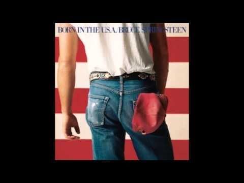 Bruce Springsteen Born In The U S A Full Album Bruce Springsteen Bruce Hit Songs