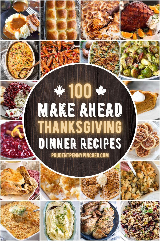 100 Make Ahead Thanksgiving Recipes Thanksgiving Dishes Thanksgiving Recipes Thanksgiving Recipes Make Ahead