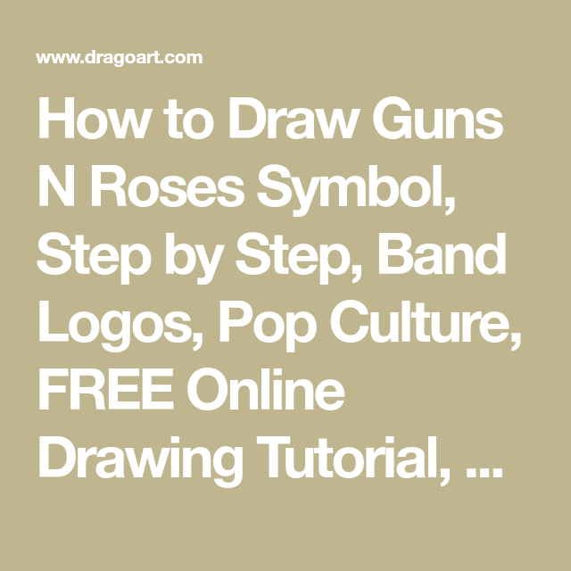 How To Draw Guns N Roses Symbol Step By Step Band Logos Pop