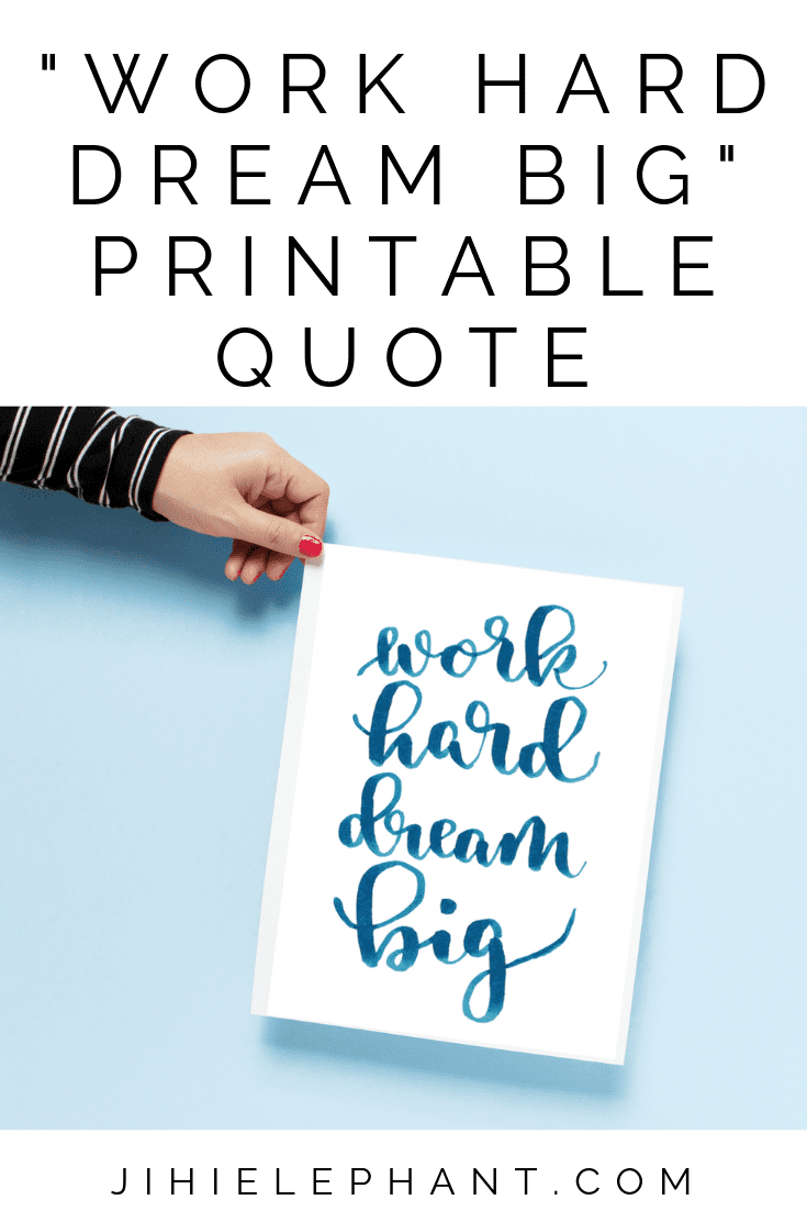 Work Hard Dream Big This Simple Hand Lettered Quote Features Blue Calligraphy Lettering The Quote Is Word H Dream Big Dream Big Quotes Hand Lettering Quotes