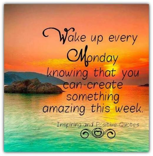 Happy Monday Quotes motivational and inspirational quotes about life. | Inspirational  Happy Monday Quotes