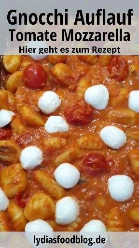 Gnocchi Auflauf mit Tomate Mozzarella, Rezept