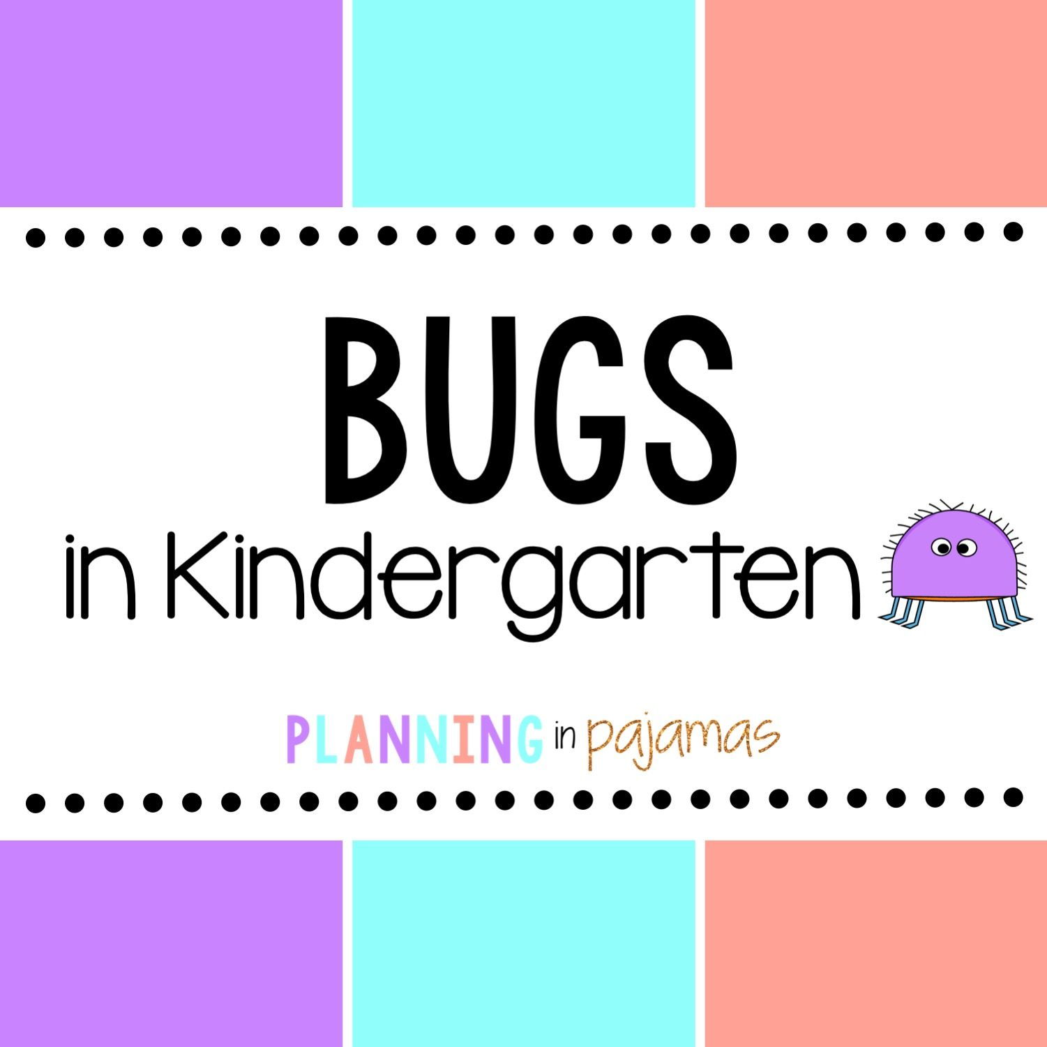 Bugs And Insects Theme In Prek And Kindergarten