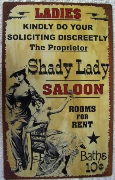 Vintage Metal Bar Sign Shady Lady Saloon Western Tin Vintage - old fashioned wanted poster