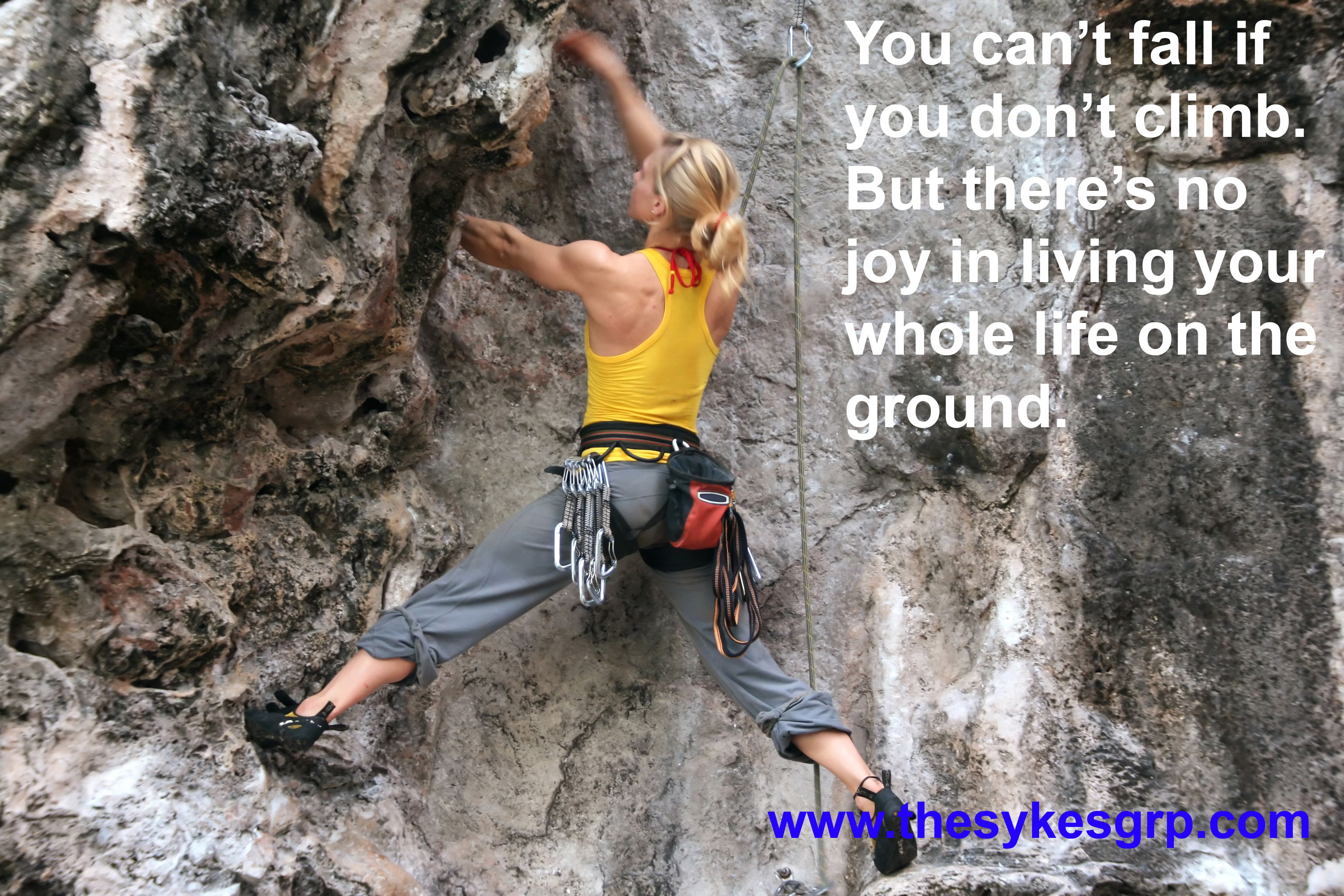 Motivational Quotes For Climbing In Life Climbing