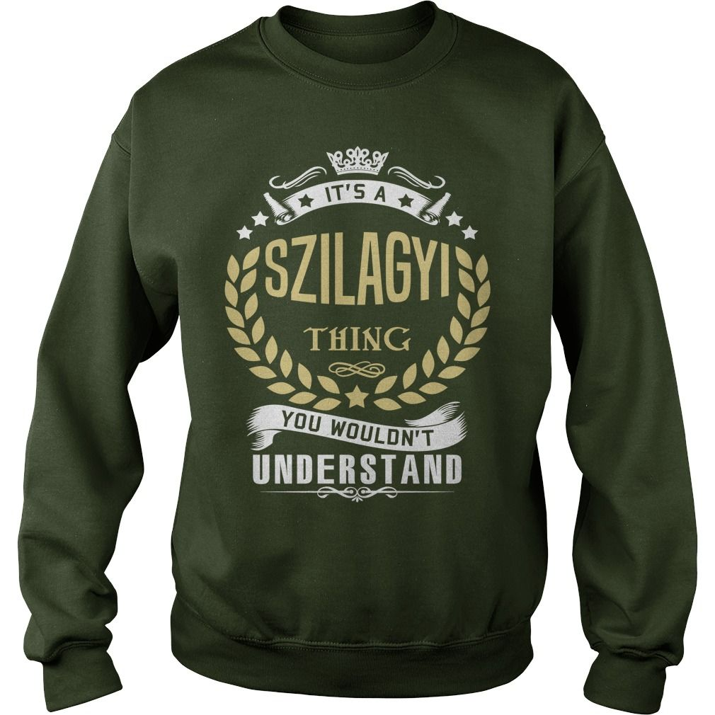 SZILAGYI T shirt  #gift #ideas #Popular #Everything #Videos #Shop #Animals #pets #Architecture #Art #Cars #motorcycles #Celebrities #DIY #crafts #Design #Education #Entertainment #Food #drink #Gardening #Geek #Hair #beauty #Health #fitness #History #Holidays #events #Home decor #Humor #Illustrations #posters #Kids #parenting #Men #Outdoors #Photography #Products #Quotes #Science #nature #Sports #Tattoos #Technology #Travel #Weddings #Women
