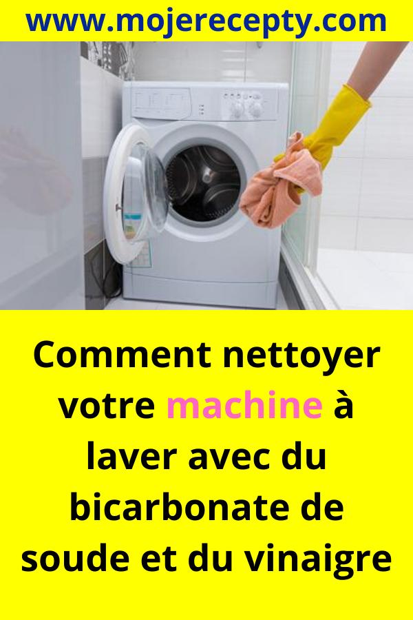 Comment Nettoyer Une Machine à Laver