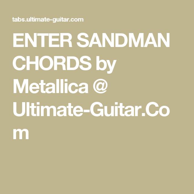 Enter Sandman Chords By Metallica Ultimate Guitar Rock Band