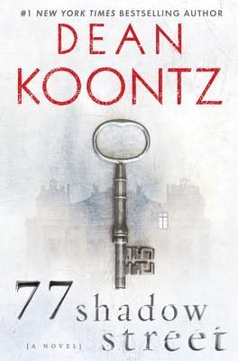77 Shadow Street by Dean Koontz.