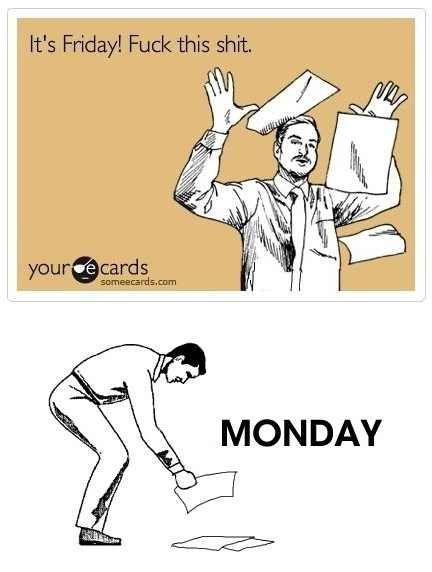 Friday!...Monday :(