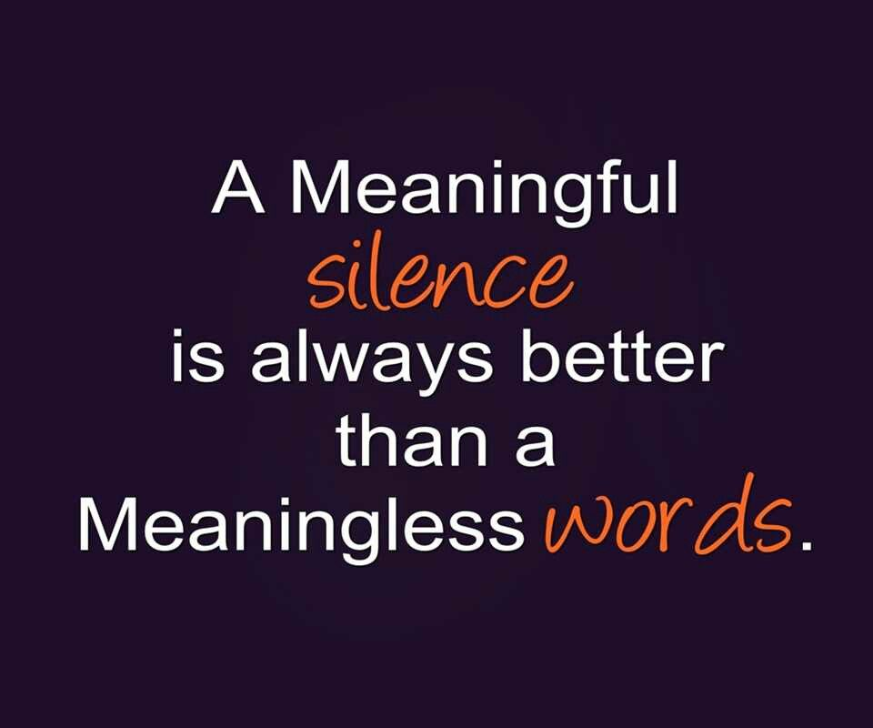 Inspirational Quotes On Life: A Meaningful Silence