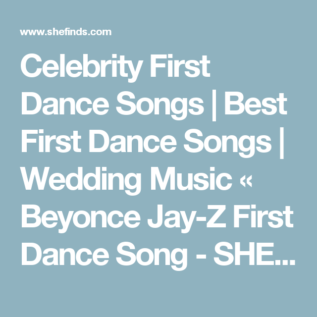 Celebrity First Dance Songs | Best First Dance Songs | Wedding ...