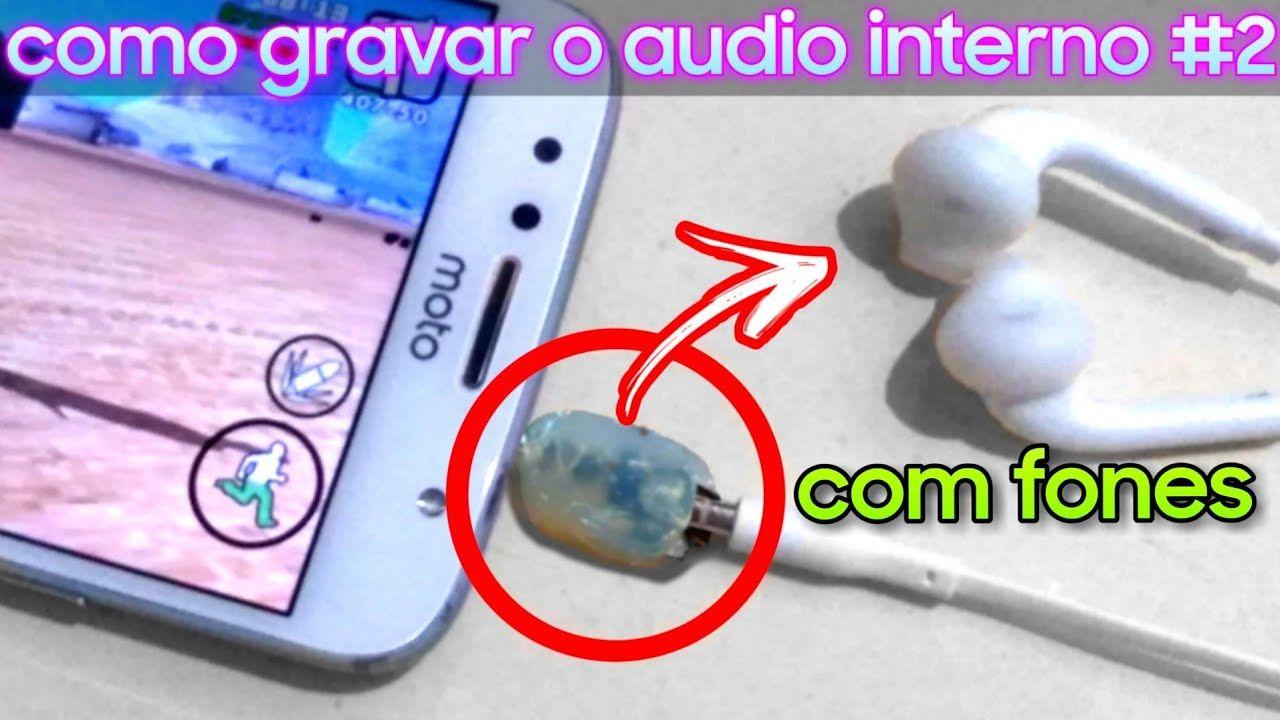 Como Grava O Audio Interno Em Qualquer Android 2 Video Anterior