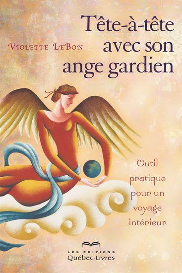 Taªte A Taªte Avec Son Ange Gardien N A C D Par Lebon Violette Positivity Positive Mind Books