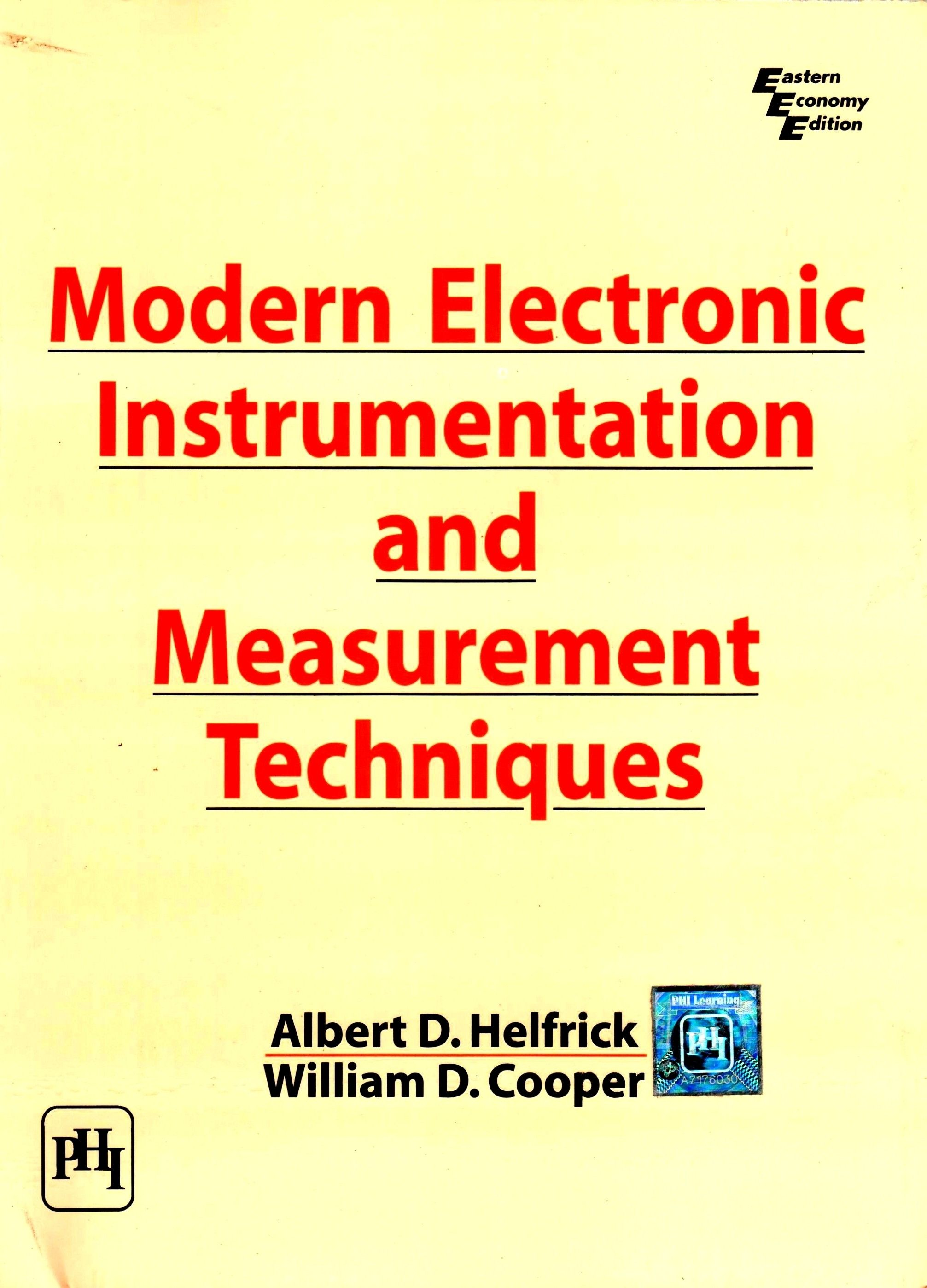 Modern electronic instrumentation and Measurement techniques b y Albert  D.Helfrick & William D.Cooper Price: Rs.120 Free delivery