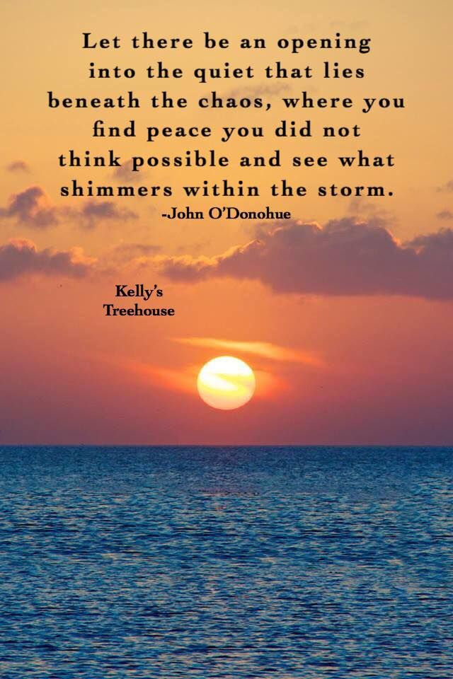 Kelly Treehouse Quotes : kelly, treehouse, quotes, O'Donohue..from, Kelly's, Treehouse, Thankful, Quotes,, Souls, Inspiration,, Quotes