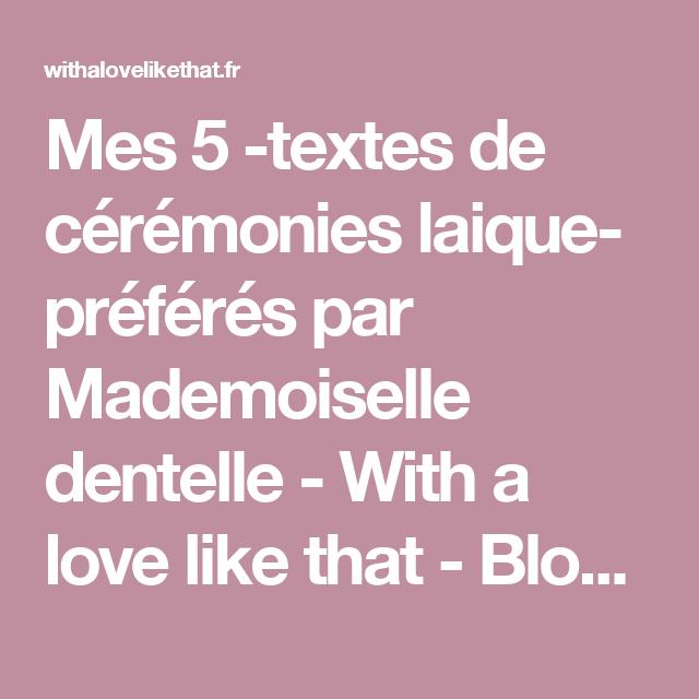 Mes 5 Textes De Cérémonies Laique Préférés Par