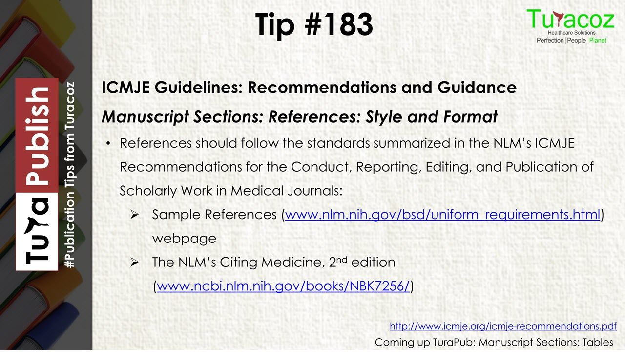Turapublish Shares Publicationwriting Medicalwritingtips Publication Guidelines Icmje Recommendations And Guidance Manuscriptsections Turapublish Writi