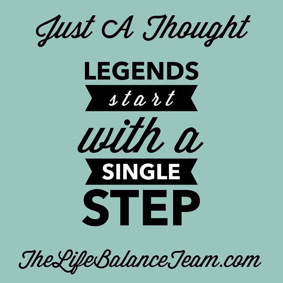Just Live Life Quotes Just A Thoughtlegends Start With A Single Step.feedyourmind