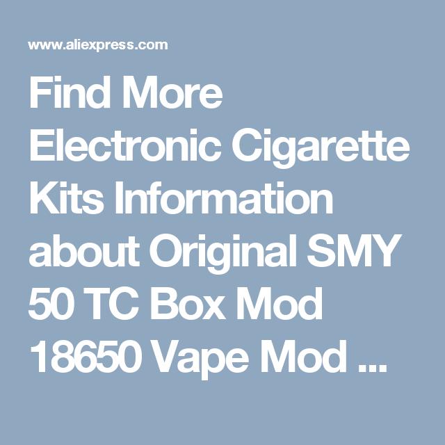 Find More Electronic Cigarette Kits Information about Original SMY 50 TC Box Mod 18650 Vape Mod With Smok TFV4 mini Atomizer 3.5ml SMY 50w kit,High Quality mod mouse,China box cherry Suppliers, Cheap mod xbox from EASTfun Store on Aliexpress.com