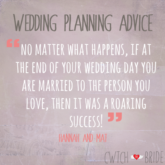 """Wedding Planning Advice: """"No Matter What Happens, If At"""