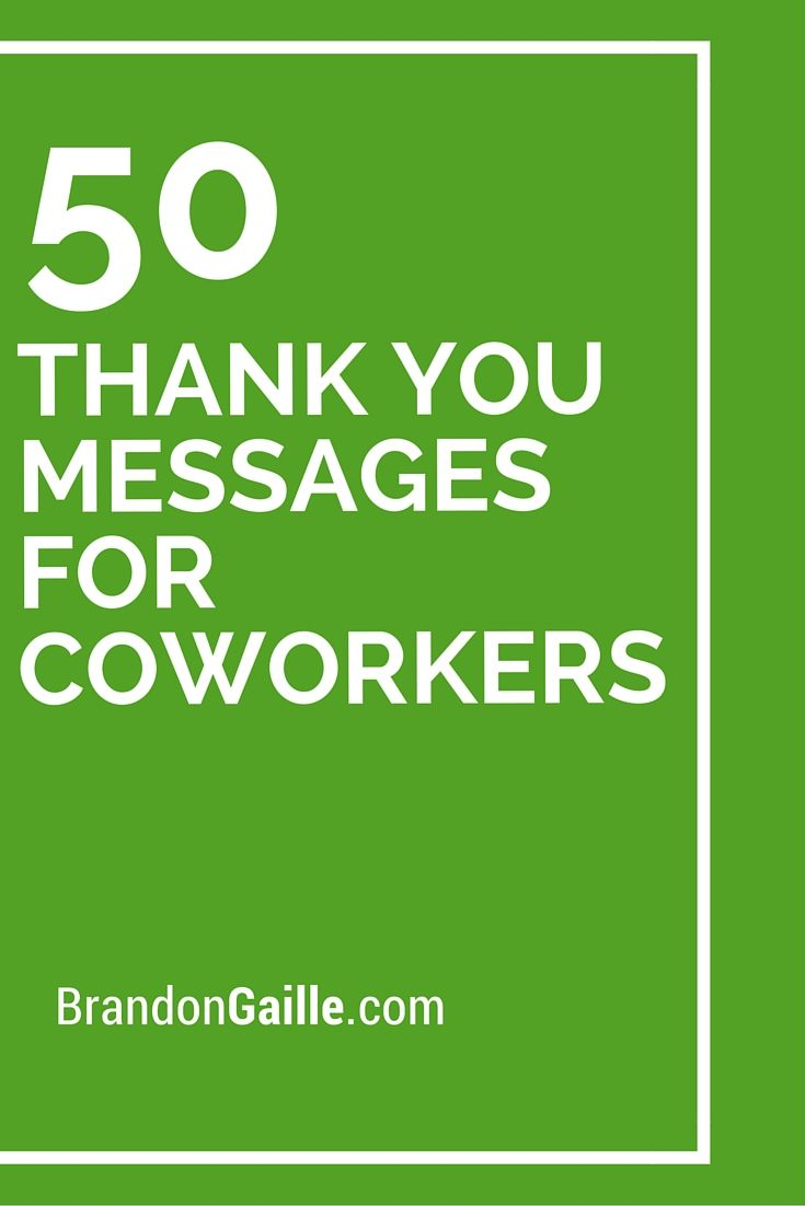 51 Thank You Messages for Coworkers | Messages, 50th and ...