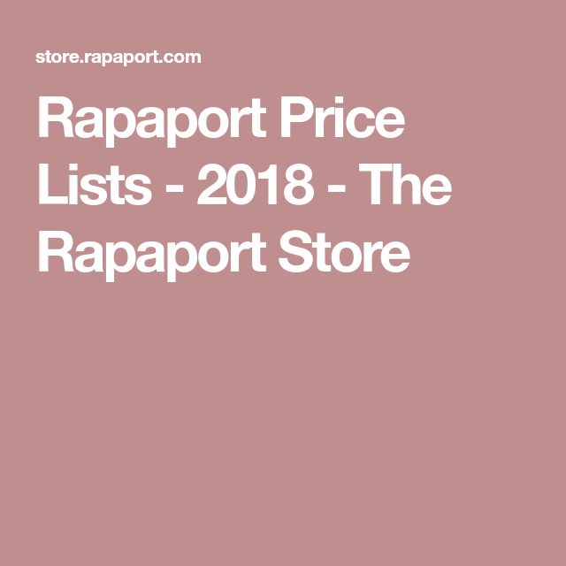 Rapaport Price Lists 2018 The Rapaport Store Price List List Price